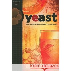 Yeast - The Practical Guide to Beer Fermentation